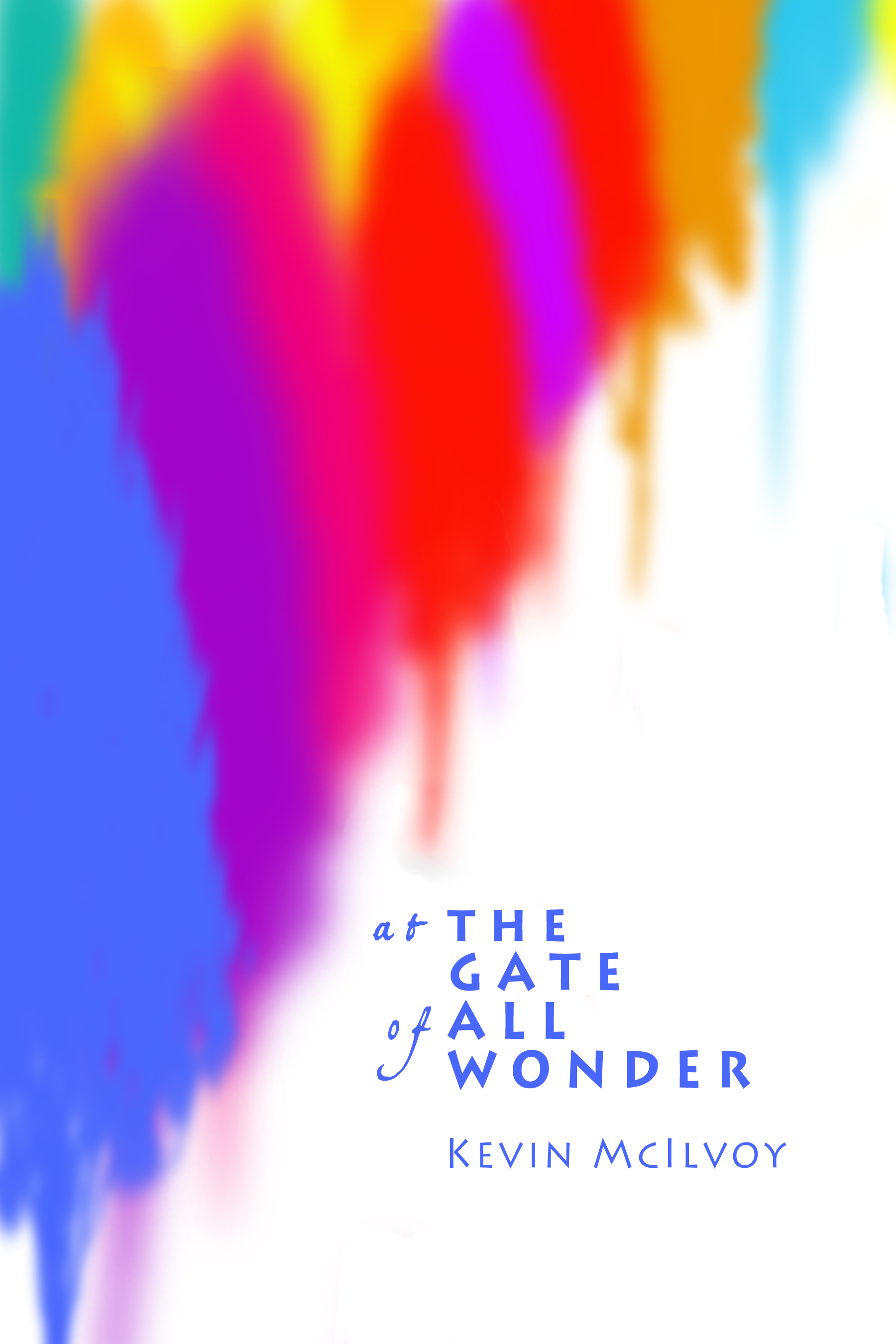 "Image of Mc's book cover: ""At the Gate of All Wonder"""